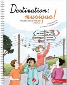 Destination musique vol. 1