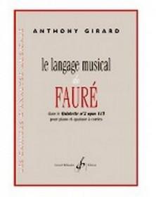 Le langage musical de Fauré...