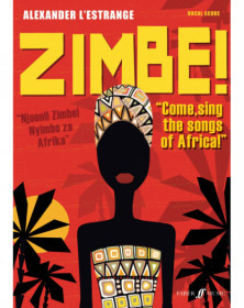 Zimbe! Come, sing the songs...