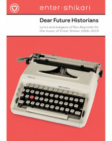 Dear Future Historians:...