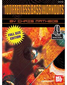 100 Fretless Bass Workouts...
