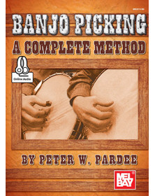 Banjo Picking: A Complete...