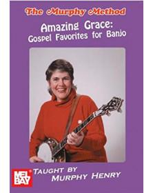 Amazing Grace: Gospel...