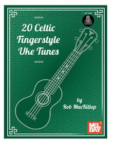 20 Celtic Fingerstyle Uke...