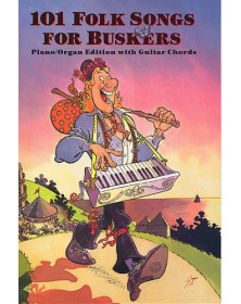101 Folk Songs For Buskers