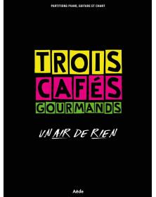 Trois Cafés Gourmands : Un...