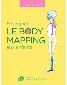Enseigner le body mapping...