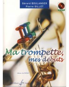 Ma Trompette, Mes Débuts