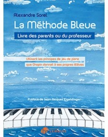 A. Sorel : La méthode bleue...