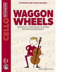 Waggon Wheels - Violoncelle...